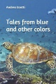 Tales from blue and other colors buy here