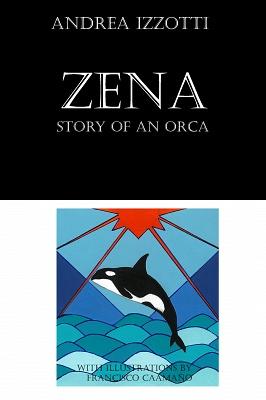 Zena, storia di un'orca
