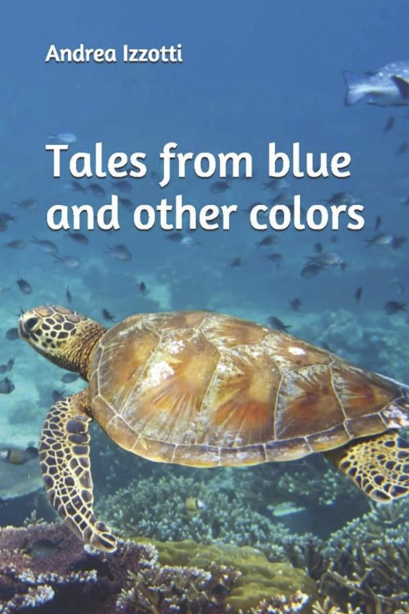 Racconti dal blu e altri colori - Libro -